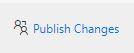 Publish Changes